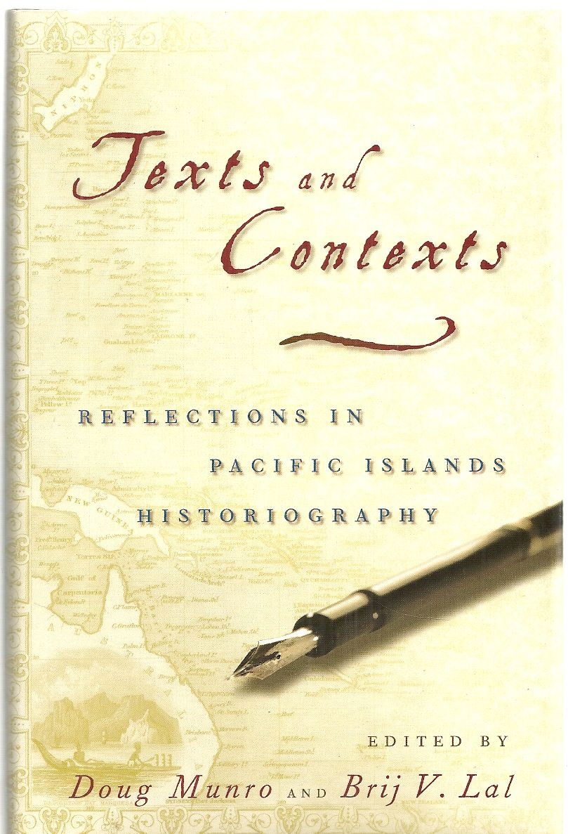 Texts and Contexts: Reflections in Pacific Islands Historiography