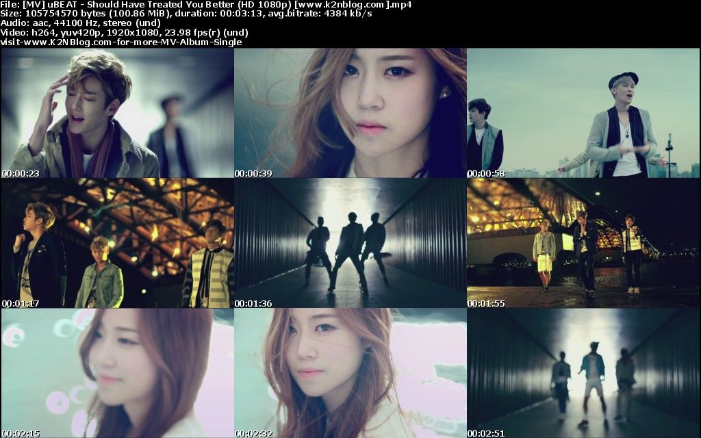 [MV] uBEAT - Should Have Treated You Better [HD 1080p Youtube]