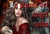 LA PLUMA DEL ANGEL CAIDO